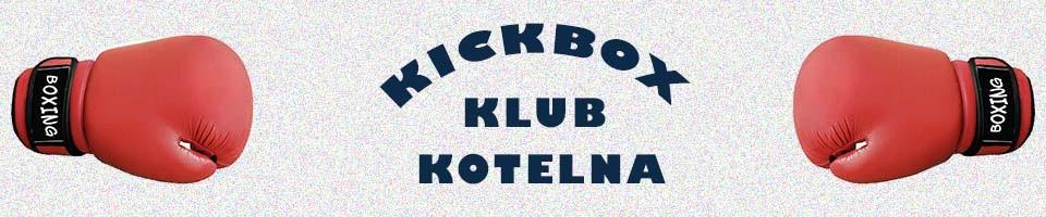 Kickbox klub Kotelna Praha - Kickbox tréninky,výuka bojového umění.